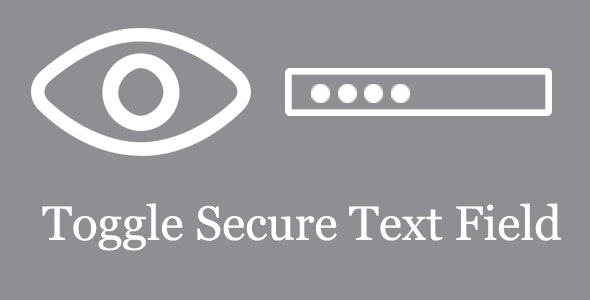 Toggle Secure TextField - CodeCanyon Item for Sale