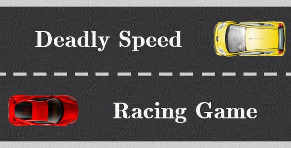 Deadly Speed Racing Game