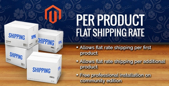 Per Product Flat Shipping Magento Extension - CodeCanyon Item for Sale
