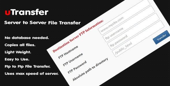 uTransfer - Server to Server File Transfer Script - CodeCanyon Item for Sale