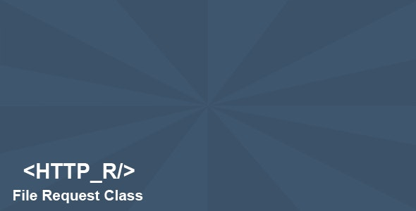 HTTP_R File Request Class - CodeCanyon Item for Sale