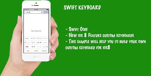 Swift Custom Keyboard - CodeCanyon Item for Sale