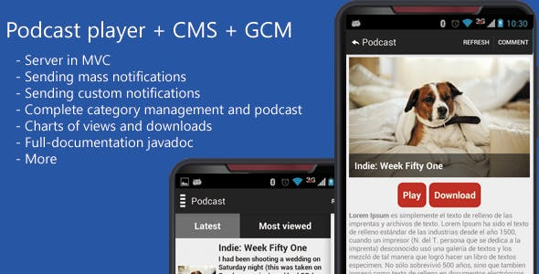 Podcast  App + CMS + GCM