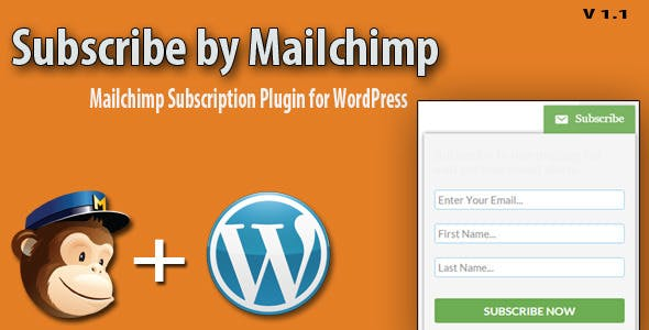 Subscribe by MailChimp: WordPress Plugin