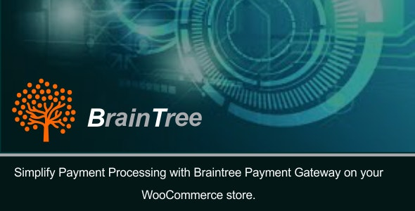 BrainTree Payment Gateway For Woocommerce by techesthete