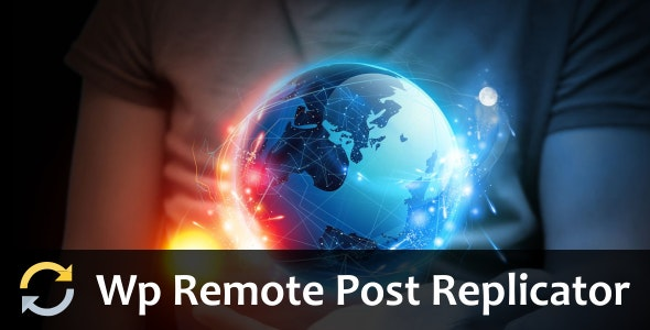 WP Remote Post Replicator - CodeCanyon Item for Sale