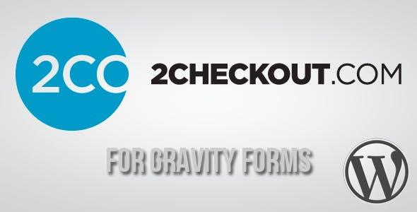 2Checkout Gateway for Gravity Forms
