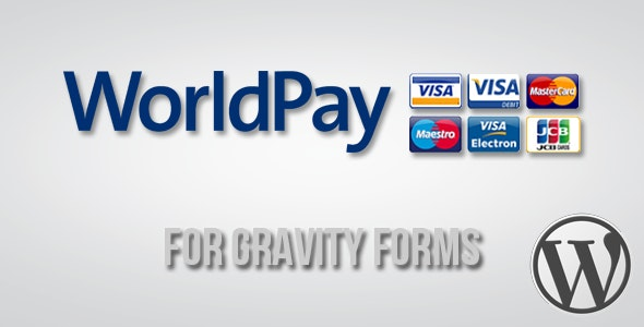 WorldPay Gateway for Gravity Forms - CodeCanyon Item for Sale