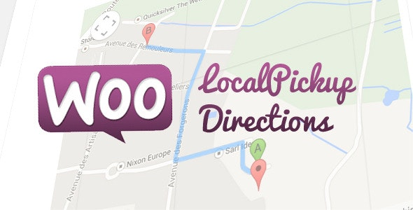 Woo LocalPickup Directions - CodeCanyon Item for Sale