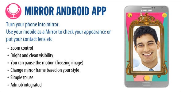 Mirror Android App - CodeCanyon Item for Sale