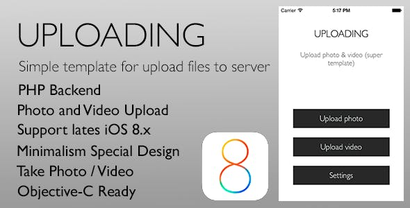 Uploading - Simple template for upload files iOS 8