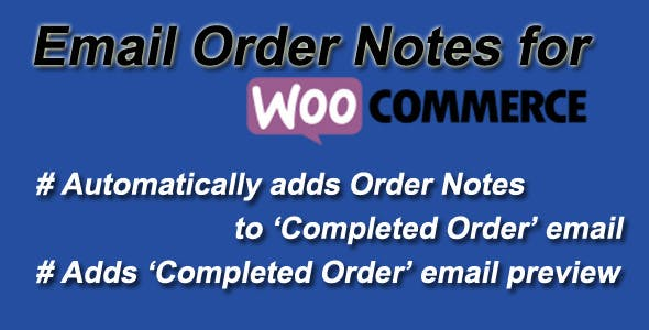 Email Order Notes For WooCommerce