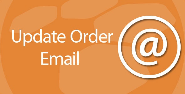 Update order email address and status - CodeCanyon Item for Sale
