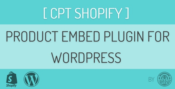 CPT Shopify Embed Plugin - CodeCanyon Item for Sale