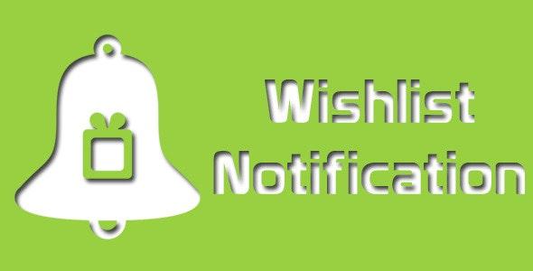 Magento Wishlist Notification - CodeCanyon Item for Sale