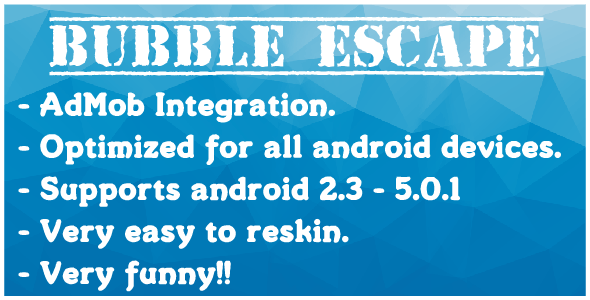 Bubble Escape With Admob - CodeCanyon Item for Sale