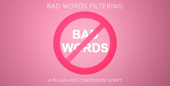 Bad words filtering - Plugin for Confession Script - CodeCanyon Item for Sale