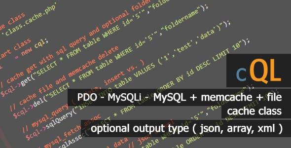cQL - Best SQL (pdo - mysqli - mysql) Cache Class