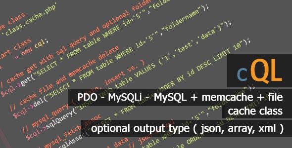 cQL - Best SQL (pdo - mysqli - mysql) Cache Class by soyturk