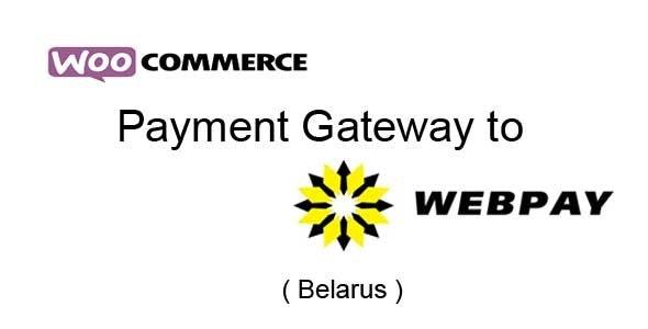 Woocommerce WebPay Gateway (Belarus)