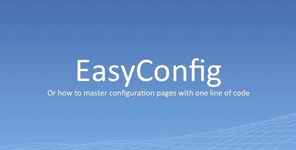 EasyConfig - dynamically create config pages