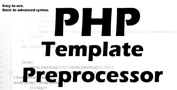 Advanced PHP Template Preprocessor - CodeCanyon Item for Sale