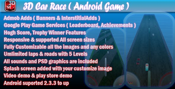 3D Car Race + Leaderboard + Achievement + Admob