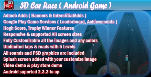 3D Car Race + Leaderboard + Achievement + Admob - CodeCanyon Item for Sale