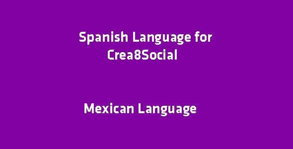 Spanish Language for Crea8Social - CodeCanyon Item for Sale
