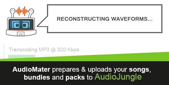 AudioMater - Prepare, Watermark & Upload File(s) to AudioJungle - CodeCanyon Item for Sale