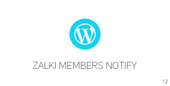 Zalki Members Notify | Wordpress Plugin