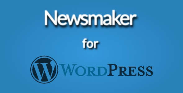 Newsmaker for Wordpress - CodeCanyon Item for Sale