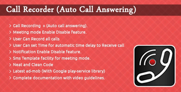 Call Recorder - (Auto Call Answering). - CodeCanyon Item for Sale