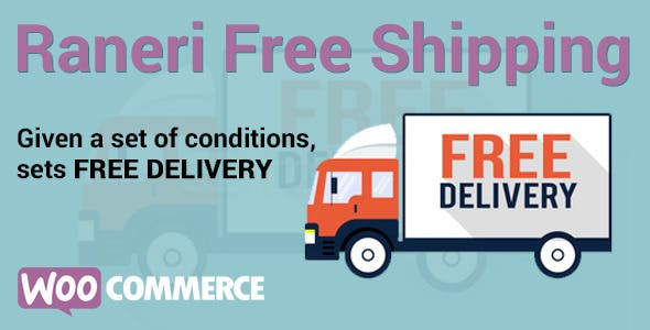 Conditional Free Shipping Woocommerce Plugin