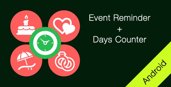 Event Reminder + Days Counter Android App - CodeCanyon Item for Sale