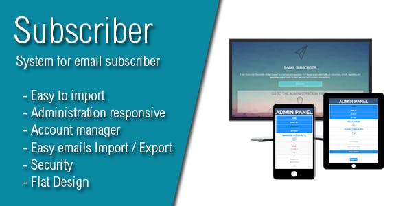 Subscriber - Most Advanced E-Mail Newsletter