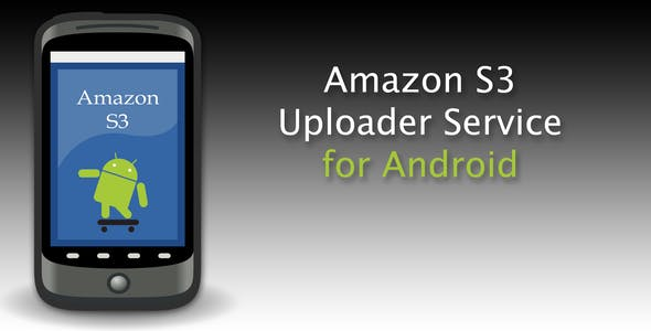 Android Uploader for Amazon S3