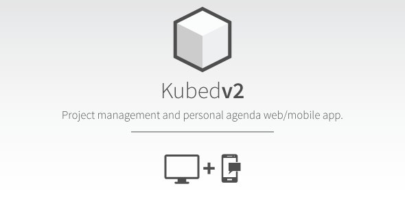 Kubed Project Management Web & Mobile App - CodeCanyon Item for Sale