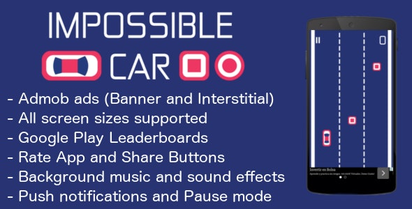 Impossible Car - Admob - Leaderboard - Share - CodeCanyon Item for Sale
