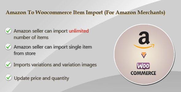 Amazon To Woocommerce Item Import(For Amazon Merchants Only)