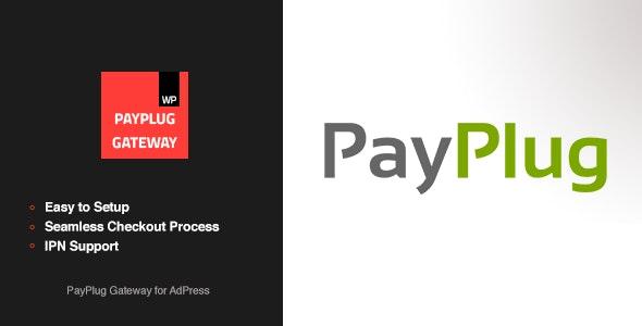 PayPlug Gateway - AdPress Addon - CodeCanyon Item for Sale