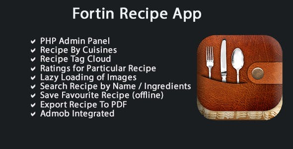 Fortin Recipe App - IOS SWIFT + PHP ADMIN