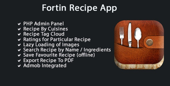Fortin Recipe App - IOS SWIFT + PHP ADMIN - CodeCanyon Item for Sale