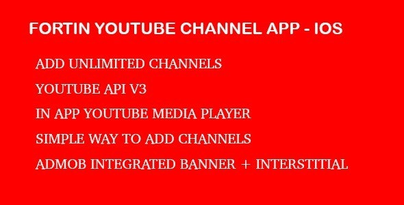 Fortin Video Channel App - Youtube Api V3 IOS - CodeCanyon Item for Sale