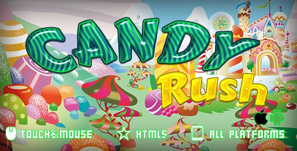 Candy Rush-Html5 mobile game - CodeCanyon Item for Sale