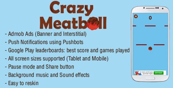 Crazy Meatball - Admob + Leaderboard + Share