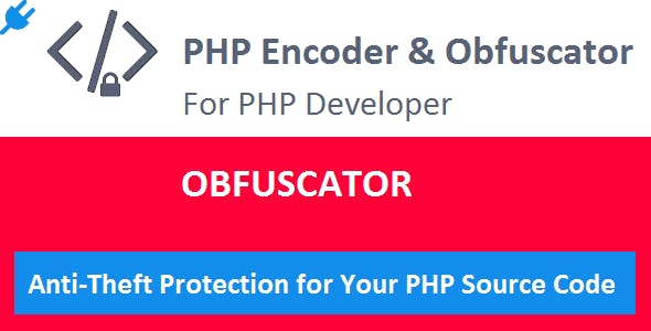 Obfuscator PLUGIN for PHP Encoder & Obfuscator