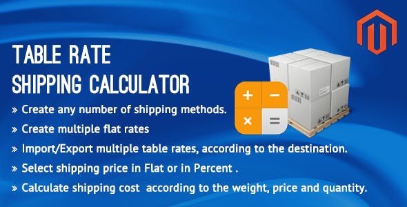 Table Rate Shipping Calculator Magento Extension