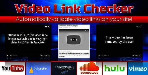Video Link Checker - Detect broken urls from YouTube, DailyMotion, SoundCloud, Vimeo, etc.