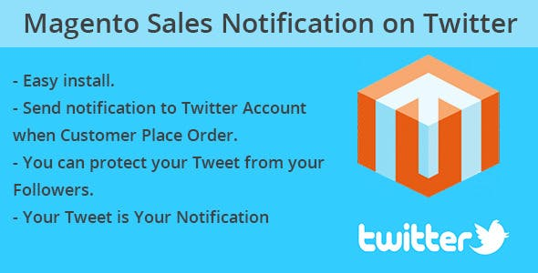 Magento Sales Notification on Twitter
